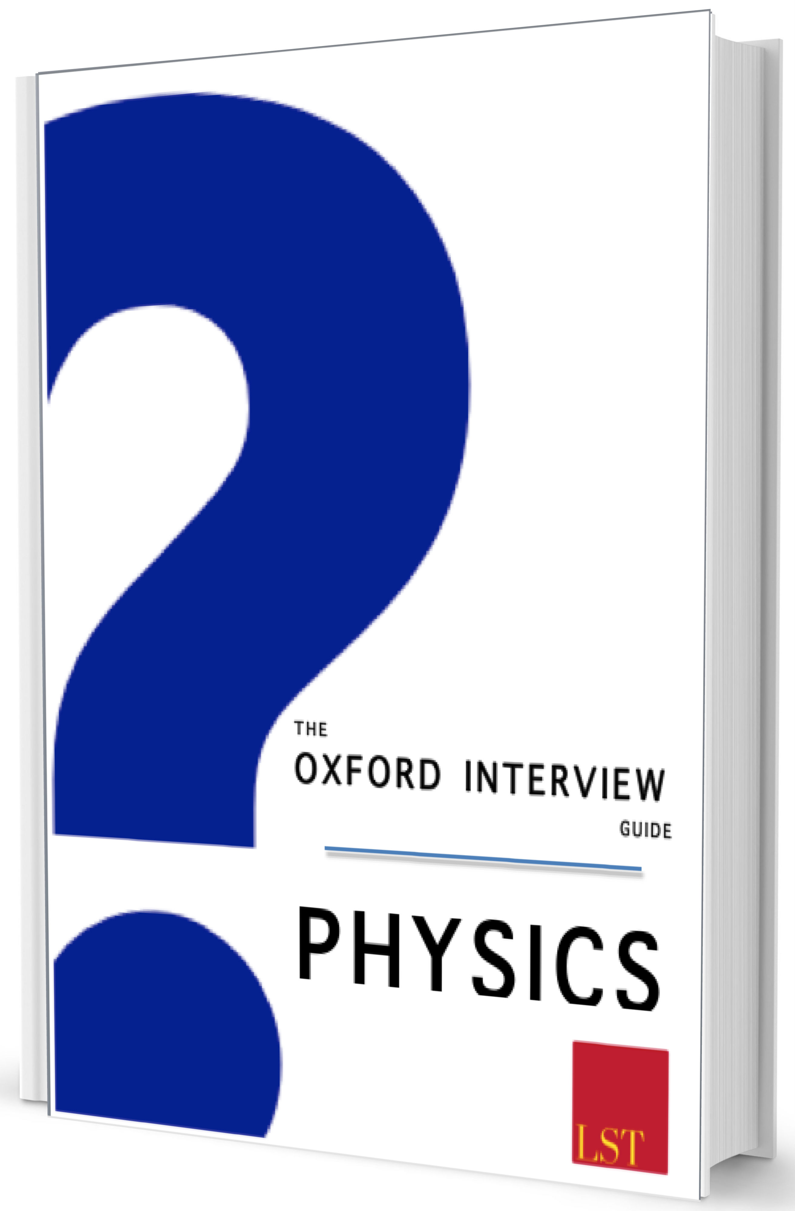 Captivating The Oxford Interview Guide U2013 Physics